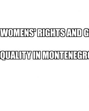Vrijeme je za ženska prava i rodnu ravnopravnost u Crnoj Gori
