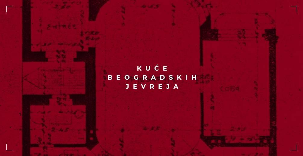 Kuće beogradskih Jevreja [1920-1944]